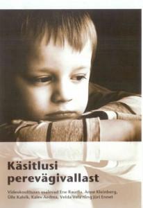 KoolitusDVD-kasitlusi-perevagivallast_esikaas